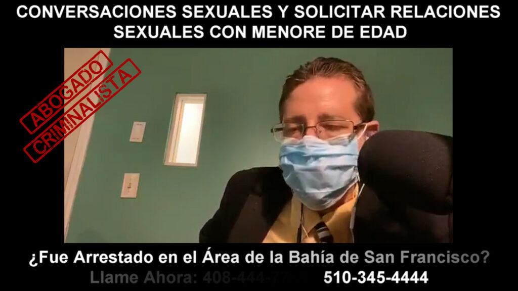 SOLICITAR RELACIONES SEXUALES CON MENORE DE EDAD