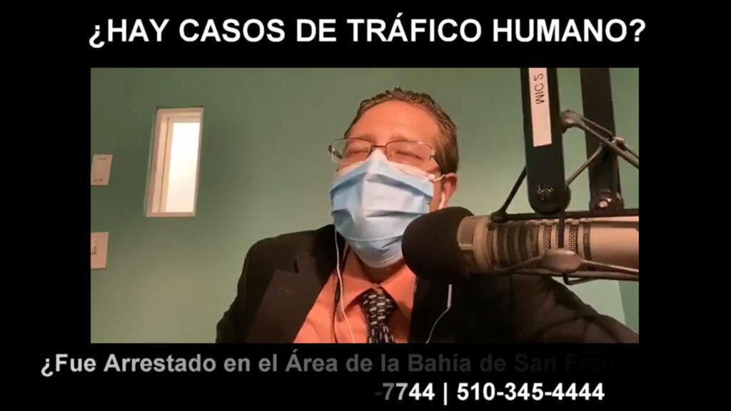 HAY CASOS DE TRÁFICO HUMANO