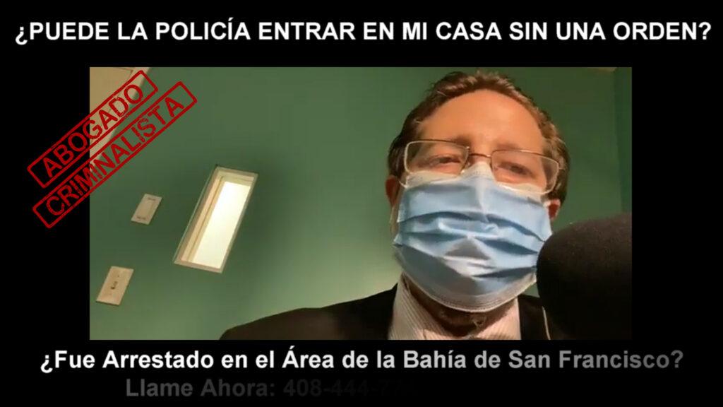 POLICÍA ENTRAR EN MI CASA SIN UNA ORDEN