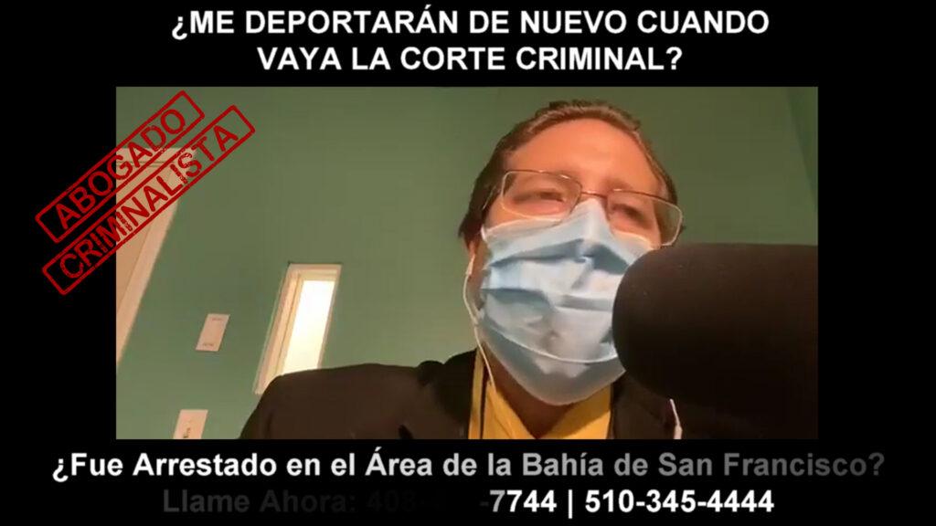 ME DEPORTARÁN DE NUEVO CUANDO VAYA LA CORTE CRIMINAL