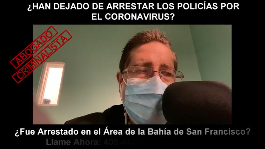 HAN DEJADO DE ARRESTAR LOS POLICÍAS POR EL CORONAVIRUS