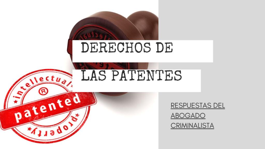 DERECHOS DE LAS PATENTES