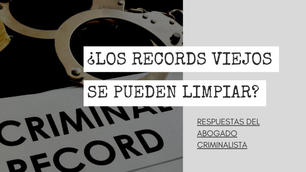RECORDS VIEJOS SE PUEDEN LIMPIAR