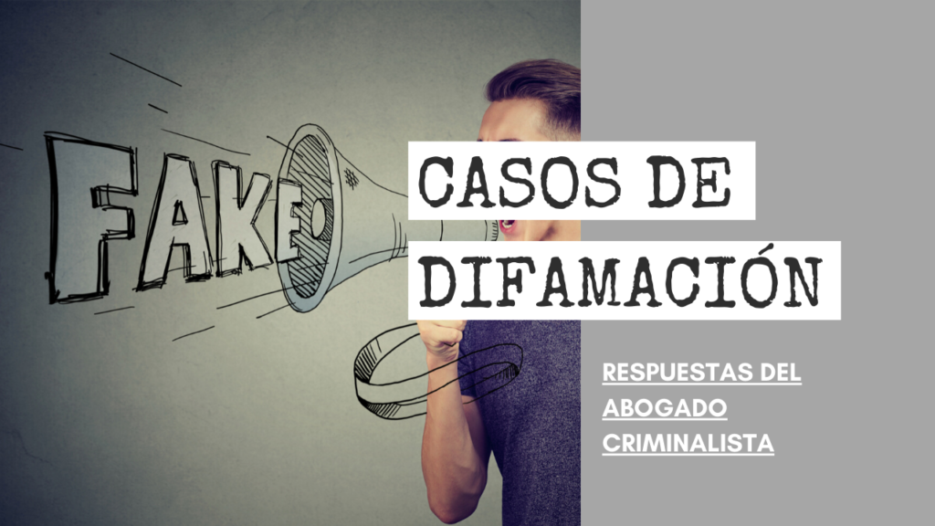 CASOS DE DIFAMACIÓN