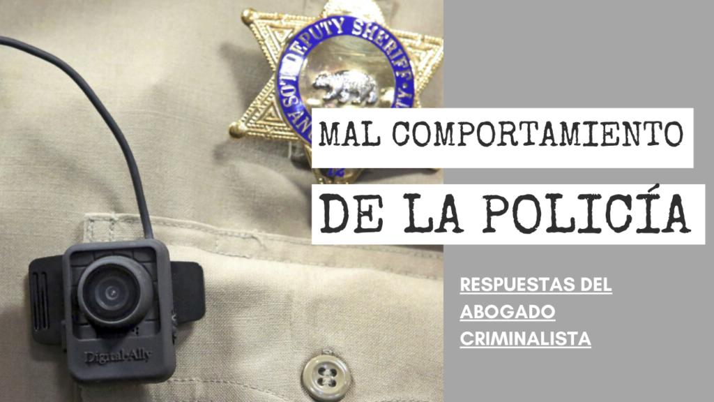 MAL COMPORTAMIENTO DE LA POLICÍA