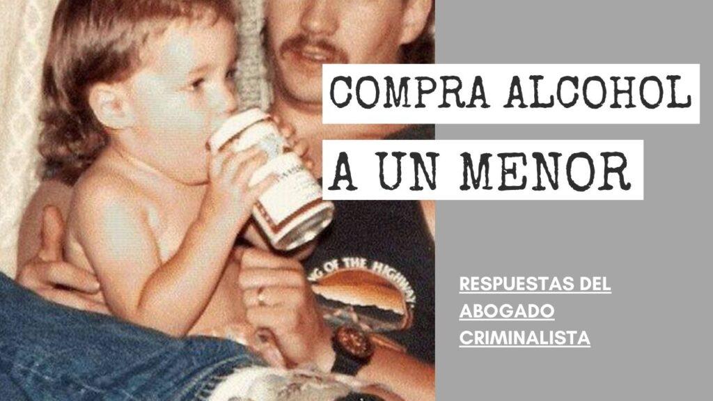 COMPRA ALCOHOL A UN MENOR