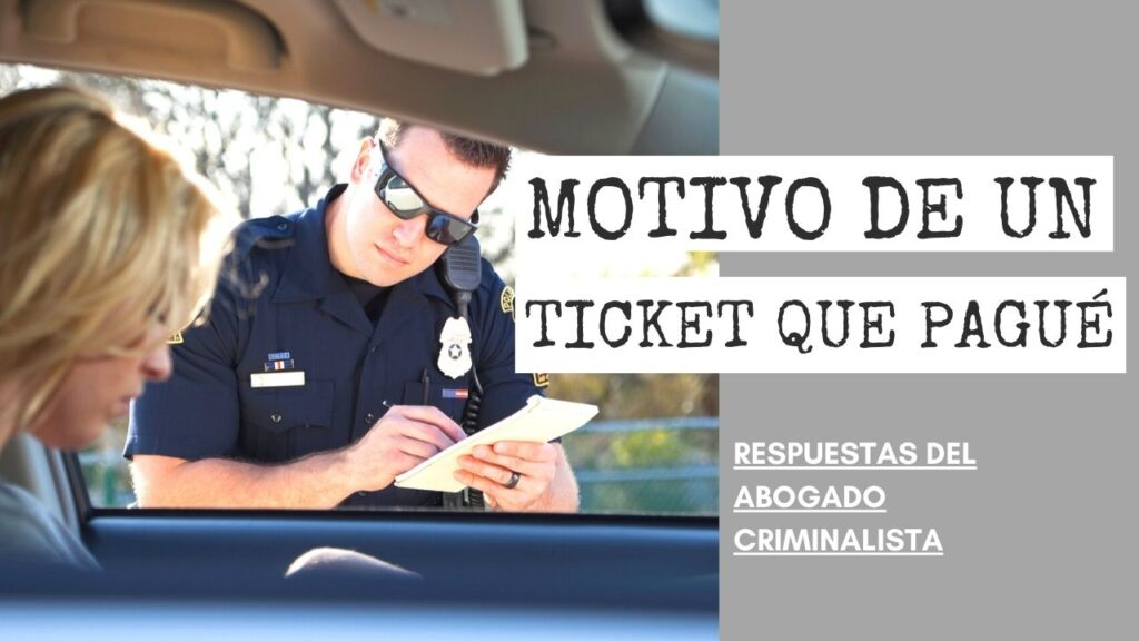 EL MOTIVO DE UN TICKET