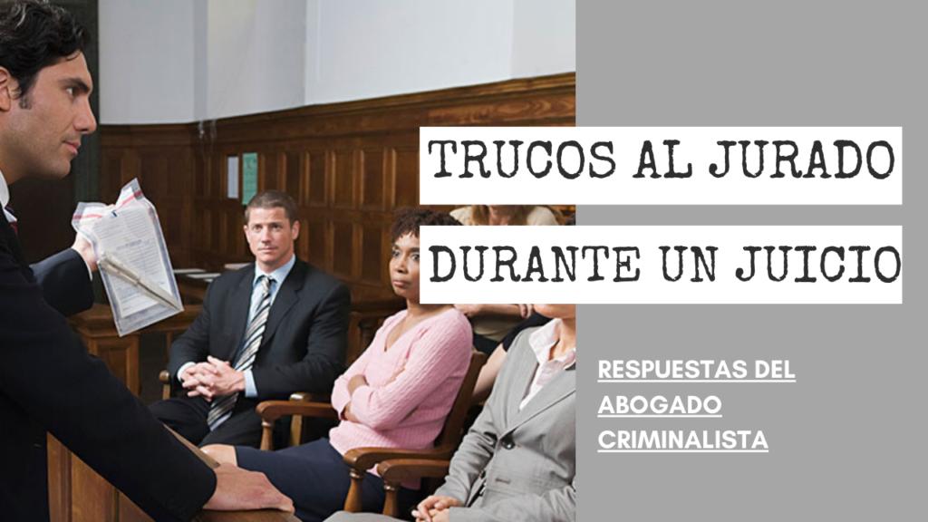 TRUCOS AL JURADO