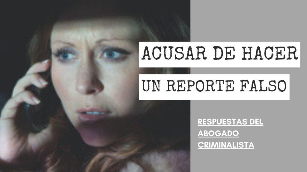 HACER UN REPORTE FALSO