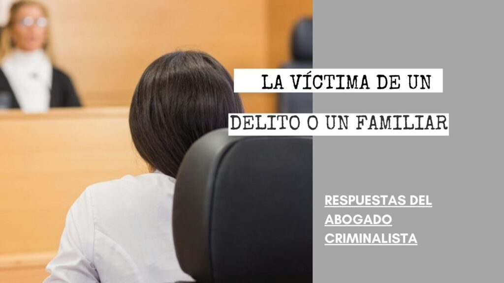 ¿PUEDE EL ACUSADO HABLAR CON LA VÍCTIMA DE UN DELITO O UN FAMILIAR?