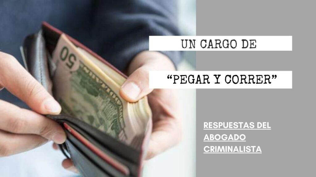 """¿CÓMO DE INICIA UN CARGO DE """"PEGAR Y CORRER""""?"""