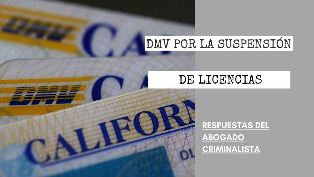 ¿HAY UNA DEMANDA EN CONTRA DEL DMV POR LA SUSPENSIÓN DE LICENCIAS?