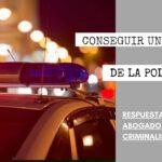 ¿CÓMO PUEDO CONSEGUIR UN REPORTE DE LA POLICÍA?